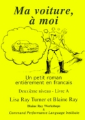 Ma voiture à moi - Blaine Ray, Lisa Ray Turner